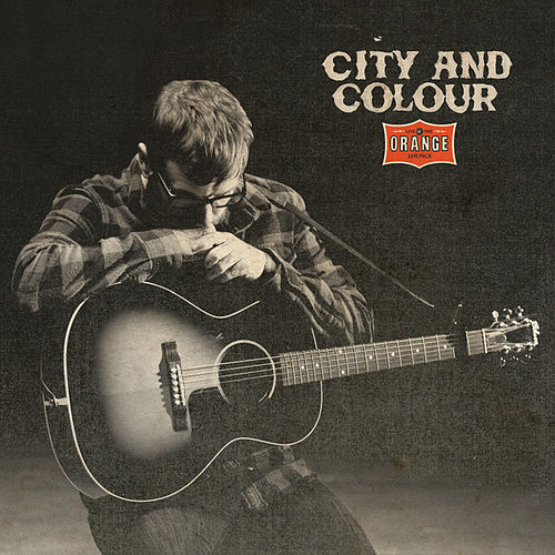 Play & Download Live At The Orange Lounge by City And Colour | Napster