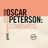 Play & Download Standards (Great Songs/Great Performances) by Oscar Peterson | Napster