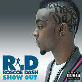 Play & Download Show Out by Roscoe Dash | Napster