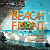 Play & Download Beach Front Riddim by Various Artists | Napster