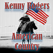 Play & Download American Country - Kenny Rogers by Kenny Rogers | Napster
