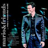 Play & Download Mario & Friends...What a Wonderful World by Mario Frangoulis (Μάριος Φραγκούλης) | Napster