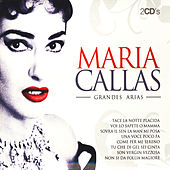 Maria Callas Grandes Arias (The Best Arias) by Various Artists