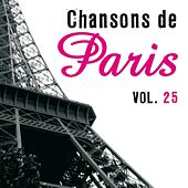 Play & Download Chansons de Paris, vol. 25 by Various Artists | Napster