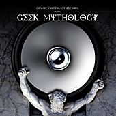 Play & Download Geek Mythology by Various Artists | Napster