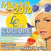 Play & Download Le club culture (Miami 2010) by Various Artists | Napster