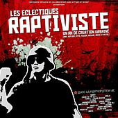 Les éclectiques raptiviste by Various Artists