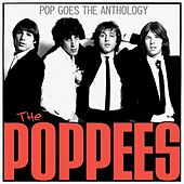 Play & Download Pop Goes The Anthology by The Poppees | Napster