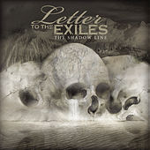 Play & Download The Shadow Line by Letter To The Exiles | Napster