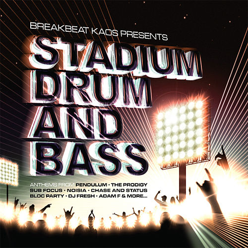 Stadium Drum and Bass by Various Artists