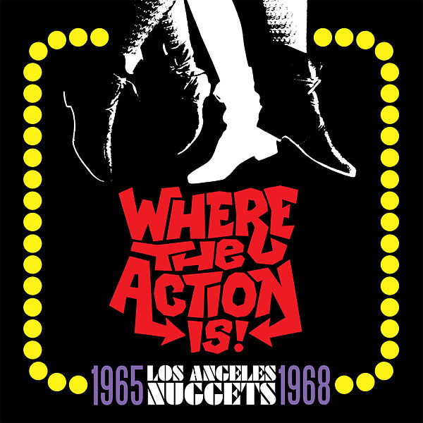 Nuggets Box Set: Where The Action Is! Los Angeles Nuggets 1965-1968 [Rhino