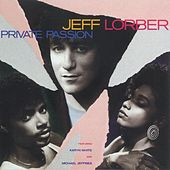 Private Passion by Jeff Lorber