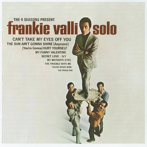 Solo by Frankie Valli & The Four Seasons