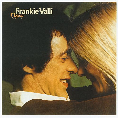 Play & Download Closeup by Frankie Valli & The Four Seasons | Napster