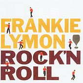 Play & Download Rock 'N Roll by Frankie Lymon and the Teenagers | Napster