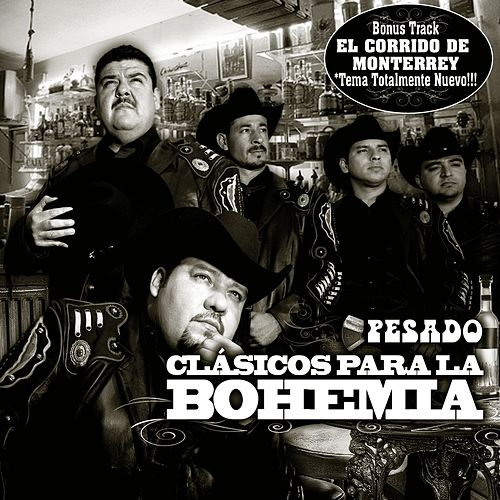 Pesado: Clasicas para la Bohemia by Pesado