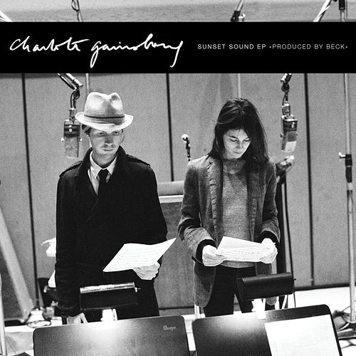 Play & Download Sunset Sound EP by Charlotte Gainsbourg | Napster