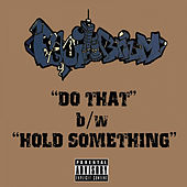 Do That / Hold Something by Equilibrium
