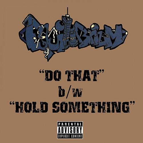 Play & Download Do That / Hold Something by Equilibrium | Napster