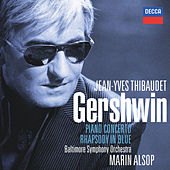 Play & Download Gershwin: Rhapsody In Blue / Piano Concerto etc by Jean-Yves Thibaudet | Napster