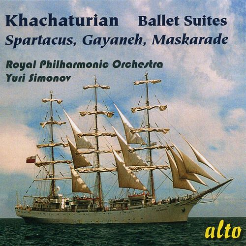 Play & Download Khachaturian: Famous Ballet Suites: Spartacus – Gayaneh - Maskarade by Yuri Simonov | Napster