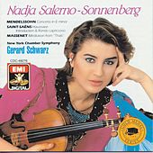 Play & Download Mendelssohn Concerto / Havaniase / Etc. by Nadja Salerno-Sonnenberg | Napster