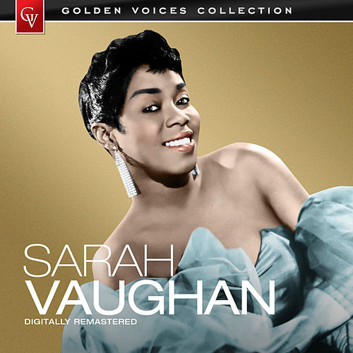 Play & Download Golden Voices (Remastered) by Sarah Vaughan | Napster