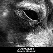 Play & Download Animality by Daniel Menche | Napster