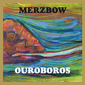 Play & Download Ouroboros by Merzbow | Napster