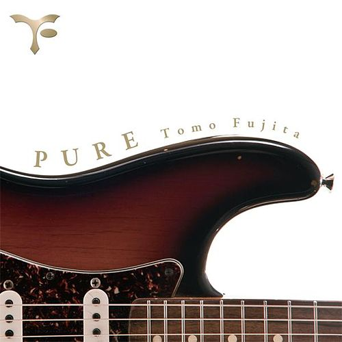 Play & Download Pure by Tomo Fujita | Napster