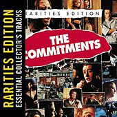 Play & Download The Commitments (Rarities Edition) by Various Artists | Napster