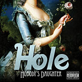 Play & Download Nobody's Daughter by Hole | Napster