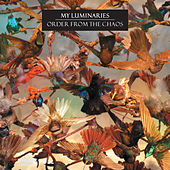 Play & Download Order From The Chaos by My Luminaries | Napster