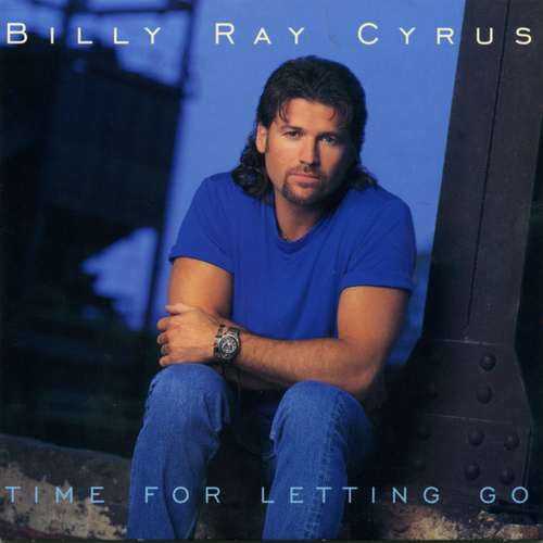 Play & Download Time For Letting Go by Billy Ray Cyrus | Napster