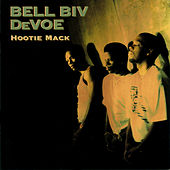 Play & Download Hootie Mack by Bell Biv Devoe | Napster