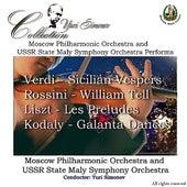 Verdi: Sicilian Vespers - Rossini: William Tell - Liszt: Les Preludes - Kodaly: Galanta Dances by Various Artists