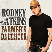 Play & Download Farmer's Daughter by Rodney Atkins | Napster