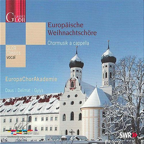 Play & Download Europaische Weihnachtschore by Various Artists | Napster