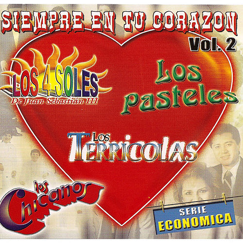 Play & Download Siempre En Tu Corazon Vol 2 by Various Artists | Napster