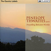 Play & Download Travelling Between Worlds by Penelope Thwaites | Napster