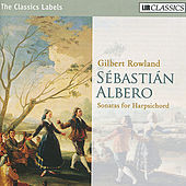 Play & Download Albero: Sonatas for Harpsichord by Gilbert Rowland | Napster