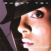 Play & Download Ladies Night by Sweet Tea | Napster