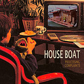 Processing Complaints by House Boat