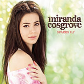 Play & Download Sparks Fly by Miranda Cosgrove | Napster