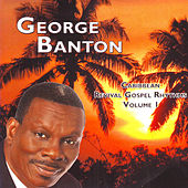 Caribbean Revival Gospel Rhythms Vol. 1 by George Banton