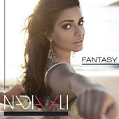 Fantasy (Extended Club Remixes) by Nadia Ali