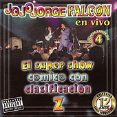 Play & Download JoJoJorge Falcon En Vivo Vol 4 by JoJoJorge Falcon | Napster
