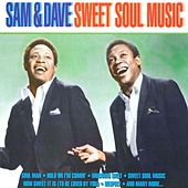 Sweet Soul Music by Sam and Dave