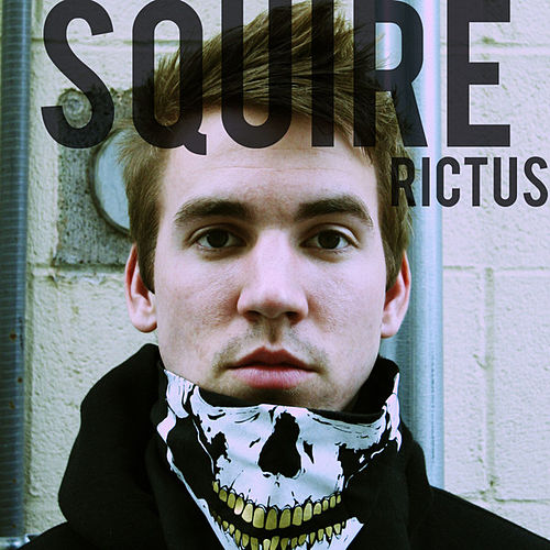 Rictus by Squire