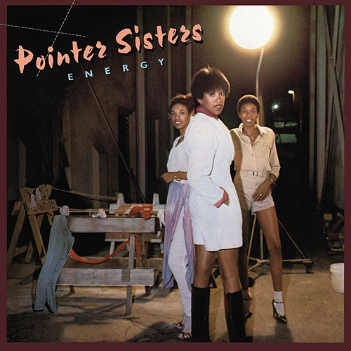 Energy by The Pointer Sisters